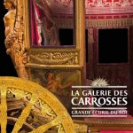 La Galerie des Carrosses à Versailles