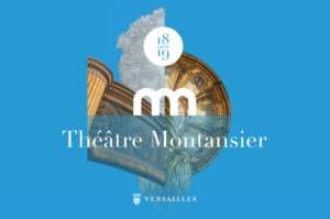 Theatre montansier - Saison 2018-2019