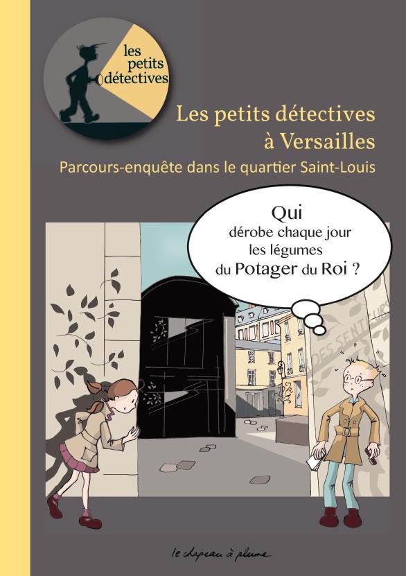 Versailles - Quartier Saint Louis - Les petits détectives