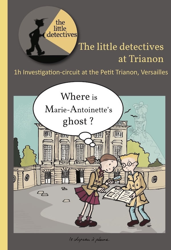 Versailles - The Little Detective at Trianon