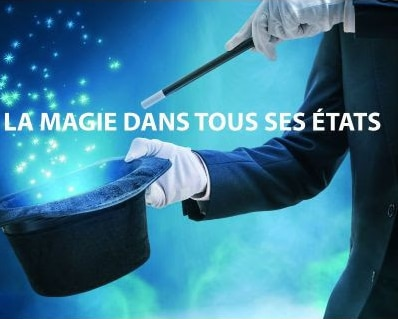 La magie dans tous ses etats
