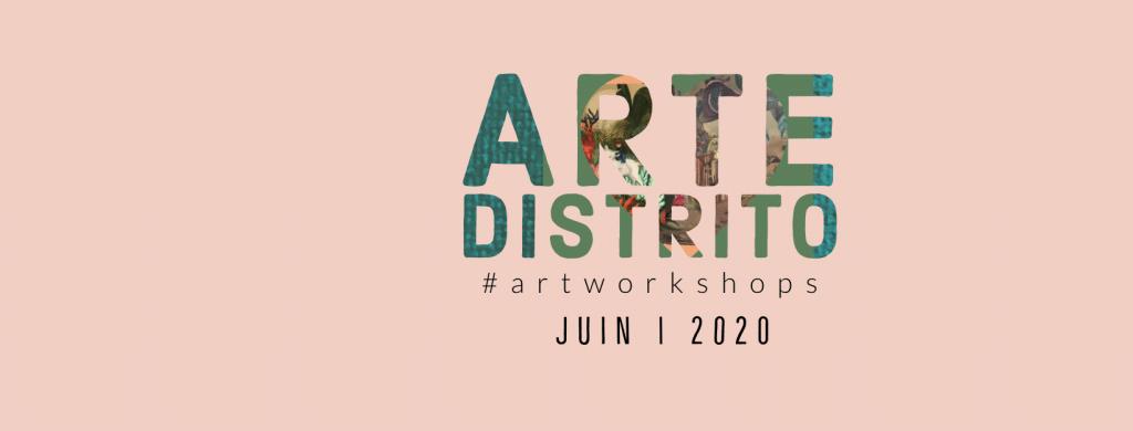 Arte Distrito - Paris Ouest - Art Workshop
