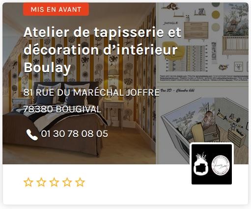 Atelier de Tapisserie et décoration d'interieur Boulay Paris Ouest