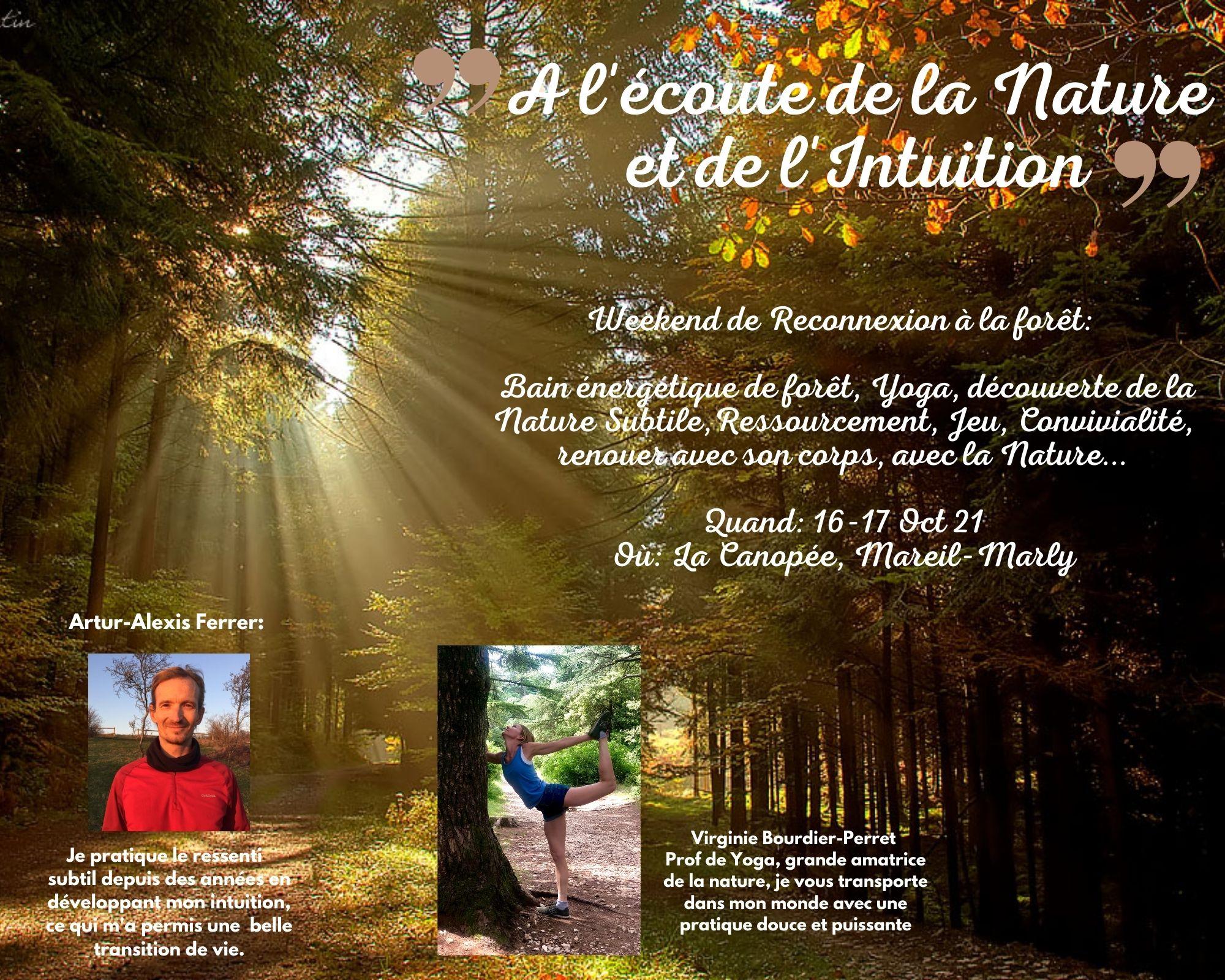 A l'écoute de la Nature et de l'Intuition 16-17 Oct 21